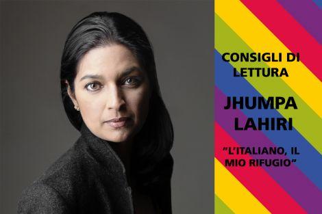 Jhumpa Lahiri – Consigli di lettura